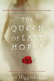 the queen of last hopes